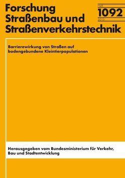 Barrierewirkung von Straßen auf Kleintierpopulationen von Böckelmann,  R., Dörks,  S., Durka,  W., Fritzsch,  S., Richter,  K., Zinner,  F.