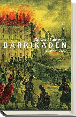 Barrikaden von Federmann,  Reinhard