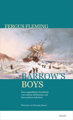 Barrow's Boys von Ahrens,  Henning, Fleming,  Fergus