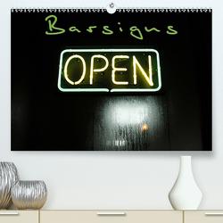 Barsigns (Premium, hochwertiger DIN A2 Wandkalender 2021, Kunstdruck in Hochglanz) von Gimpel,  Frauke