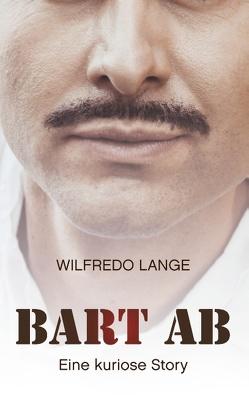 Bart ab von Lange,  Wilfredo