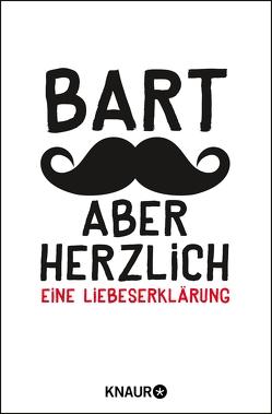 Bart, aber herzlich von Engelke,  Johannes, Kohl,  Friederike