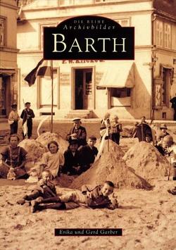 Barth von Garber, Gerd und Erika