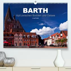 Barth – Idyll zwischen Bodden und Ostsee (Premium, hochwertiger DIN A2 Wandkalender 2021, Kunstdruck in Hochglanz) von boeTtchEr,  U