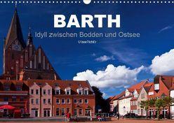 Barth – Idyll zwischen Bodden und Ostsee (Wandkalender 2019 DIN A3 quer) von boeTtchEr,  U