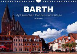 Barth – Idyll zwischen Bodden und Ostsee (Wandkalender 2019 DIN A4 quer) von boeTtchEr,  U