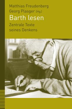Barth lesen von Freudenberg,  Matthias, Plasger,  Georg