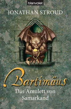 Bartimäus – Das Amulett von Samarkand von Jung,  Gerald, Orgaß,  Katharina, Stroud,  Jonathan