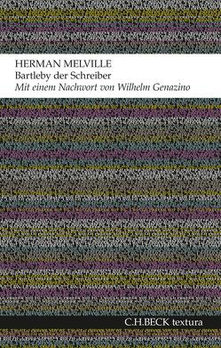 Bartleby der Schreiber von Genazino,  Wilhelm, Melville,  Herman, Ziem,  Karlernst