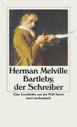 Bartleby, der Schreiber von Krug,  Jürgen, Melville,  Herman