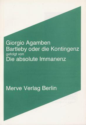 Bartleby oder die Kontingenz von Agamben,  Giorgio, Hiepko,  Andreas, Zinfert,  Maria