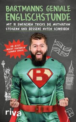 Bartmanns geniale Englischstunde von Bartmann
