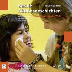 Basale Aktionsgeschichten – Eine Reise um die Welt von Goudarzi,  Nicol