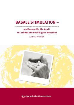 Basale Stimulation von Fröhlich,  Andreas
