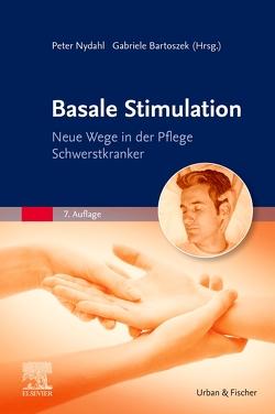 Basale Stimulation von Bartoszek,  Gabriele, Nydahl,  Peter