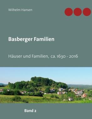 Basberger Familien von Hansen,  Wilhelm