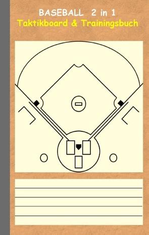 Baseball 2 in 1 Taktikboard und Trainingsbuch von Taane,  Theo von