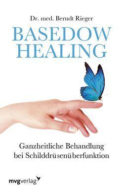 Basedow Healing von Rieger,  Berndt