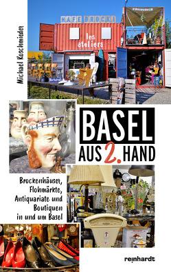 Basel aus 2. Hand von Koschmieder,  Michael