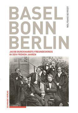 Basel – Bonn – Berlin von Beyrodt,  Wolfgang