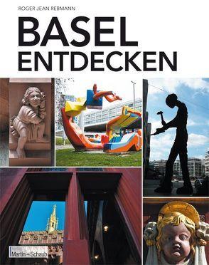 Basel entdecken