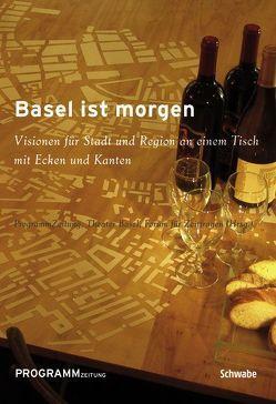 Basel ist morgen