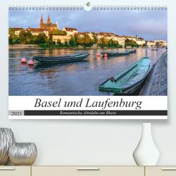 Basel und Laufenburg – Romantische Altstädte am Rhein (Premium, hochwertiger DIN A2 Wandkalender 2021, Kunstdruck in Hochglanz) von Schaenzer,  Sandra