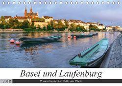 Basel und Laufenburg – Romantische Altstädte am Rhein (Tischkalender 2018 DIN A5 quer) von Schaenzer,  Sandra