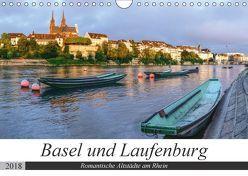 Basel und Laufenburg – Romantische Altstädte am Rhein (Wandkalender 2018 DIN A4 quer) von Schaenzer,  Sandra