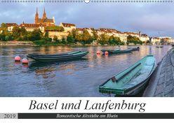 Basel und Laufenburg – Romantische Altstädte am Rhein (Wandkalender 2019 DIN A2 quer) von Schaenzer,  Sandra