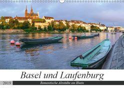 Basel und Laufenburg – Romantische Altstädte am Rhein (Wandkalender 2019 DIN A3 quer) von Schaenzer,  Sandra