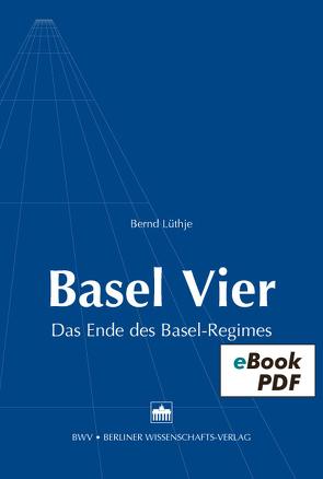 Basel Vier von Lüthje,  Bernd