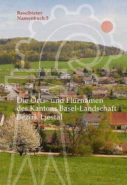 Baselbieter Namenbuch. Die Orts- und Flurnamen des Kantons Basel-Landschaft von Ramseier,  Markus