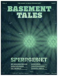 "Basement Tales: Vol. 2 – ""Sperrgebiet"" von Endres,  Christian, Kinne,  Diana, Liebold,  Norman, Marzi,  Christoph, Theobald,  Isa"