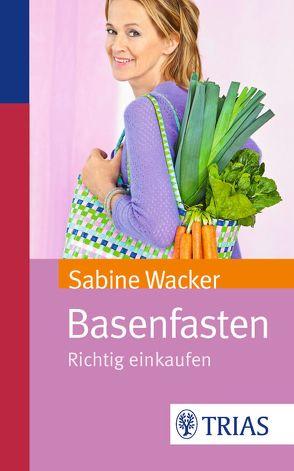 Basenfasten von Wacker,  Sabine