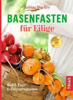Basenfasten für Eilige von Wacker,  Sabine