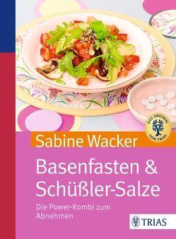 Basenfasten & Schüßler-Salze von Wacker,  Sabine