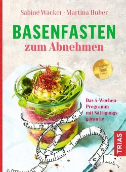 Basenfasten zum Abnehmen von Huber,  Martina, Wacker,  Sabine