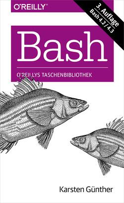 Bash kurz & gut von Günther,  Karsten
