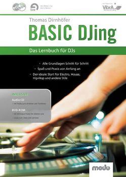 BASIC DJing von Dirnhöfer,  Thomas