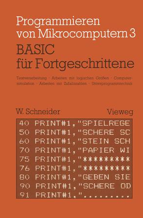 BASIC für Fortgeschrittene von Schneider,  Wolfgang