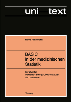 BASIC in der medizinischen Statistik von Ackermann,  Hanns