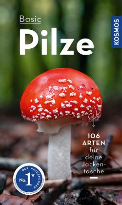 BASIC Pilze von Flück,  Markus