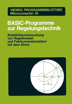 BASIC-Programme zur Regelungstechnik von Diehl,  Rudolf, Orlowski,  Peter F.