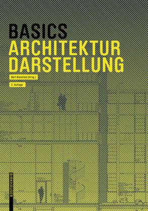 Basics Architekturdarstellung von Afflerbach,  Florian, Bielefeld,  Bert, Heinrich,  Michael, Krebs,  Jan, Schilling,  Alexander, Skiba,  Isabella