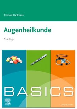 BASICS Augenheilkunde von Dahlmann,  Cordula