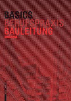 Basics Bauleitung von Rusch,  Lars-Phillip