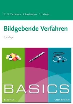 BASICS Bildgebende Verfahren von Biedenstein,  Stephanie, Giesel,  Frederik L., Happle,  Christine, Wetzke,  Martin, Zechmann,  Christian M.