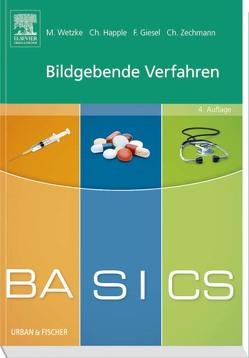 BASICS Bildgebende Verfahren von Giesel,  Frederik L., Happle,  Christine, Wetzke,  Martin, Zechmann,  Christian M.