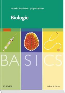 BASICS Biologie von Rojacher,  Jürgen, Sonnleitner,  Veronika